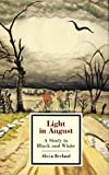Masterwork Studies Series: Light in August (Twayne's Masterwork Studies) (No 95) (0805780505) by Alwyn Berland