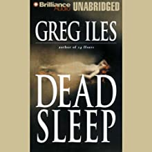 Dead Sleep (       UNABRIDGED) by Greg Iles Narrated by Susie Breck