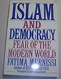 Islam And Democracy: Fear Of The Modern World (0201624834) by Mernissi, Fatima