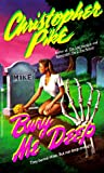 img - for Bury Me Deep: They Buried Mike But Not Deep Enough book / textbook / text book
