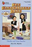 Claudia and Crazy Peaches (Baby-Sitters Club, 78) (059048222X) by Martin, Ann M.