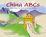 Holly Schroeder China ABCs: A Book about the People and Places of China (Country ABCs)
