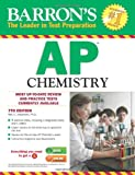 Barron's AP Chemistry, 7th Edition