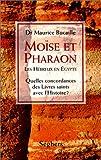 echange, troc Maurice Bucaille - Moïse et pharaon