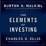 The Elements of Investing | Burton G Malkiel,Charles D Ellis