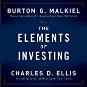 The Elements of Investing | [Burton G Malkiel, Charles D Ellis]