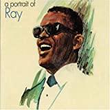 echange, troc Ray Charles - a Portrait Of Ray