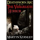 Deathsworn Arc 2 : The Verkreath Horror (Deathsworn : An Epic Fantasy Adventure Series)by Martyn Stanley