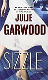 Sizzle (0345500784) by Garwood, Julie