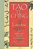 Tao Te Ching: An Authentic Taoist Translation = Lao-Tzu (158173333X) by Laozi