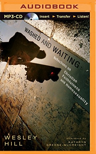 Download Washed and Waiting: Reflections on Christian Faithfulness and Homosexuality