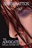 Special Victims Unit (THE ADVOCATE SERIES)