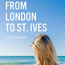 From London to St. Ives (       UNABRIDGED) by Sarah Ashman Narrated by Katherine Littrell