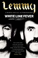 White Line Fever: Lemmy: The Autobiography (English Edition)