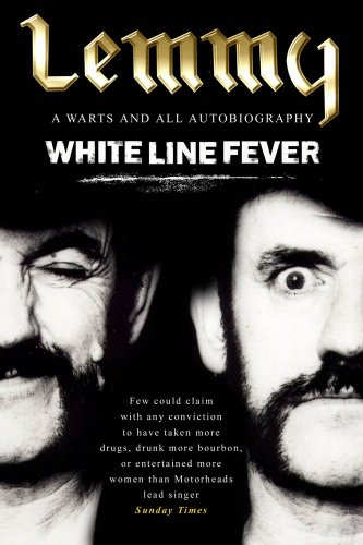 Lemmy Kilmister - White Line Fever: Lemmy: The Autobiography