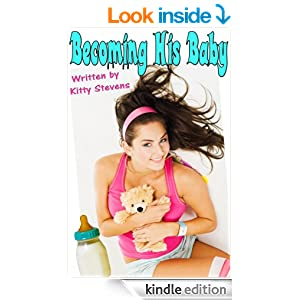 Becoming His Baby (ABDL, Diaper Play, Regression, Adult Baby Erotica