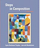 Steps in Composition (8th Edition) (0131100696) by Troyka, Lynn Q.