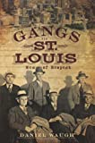 Gangs of St. Louis: Men of Respect