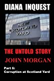 John Morgan Diana Inquest: Corruption at Scotland Yard