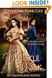 The Whistle Walk (Ironwood Plantation Family Saga Book 1)
