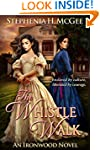 The Whistle Walk: A Civil War Novel (...