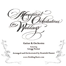Magnificent Orchestrations for Weddings