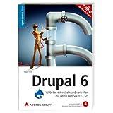 """Drupal 6 - Websites entwickeln und verwalten mit dem Open Source-CMS. Mit Drupal 5 und allen Buchbeispielen auf CD (Open Source Library)von """"Hagen Graf"""""""