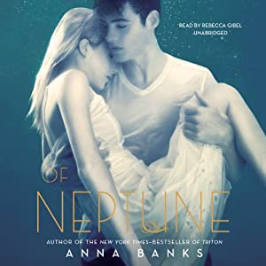 Of Neptune: Syrena Legacy, Book 3 | [Anna Banks]