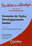 echange, troc Morvan J-M, Colin J-J, Morvan R - Formules de Taylor, Développements Limites - Exercices Corriges avec Rappel de Cours