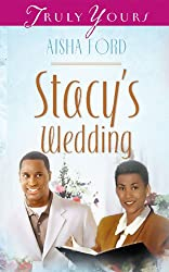 Stacy's Wedding (Truly Yours Digital Editions Book 362)