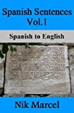img - for Spanish Sentences Vol.1: Spanish to English book / textbook / text book