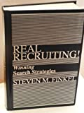 Real Recruiting! Winning Search Strategies