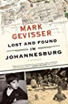 Lost and Found in Johannesburg: A Memoir