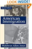 American Immigration (The Chicago History of American Civiliza)