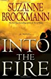 Into the Fire (Troubleshooters, Book 13)
