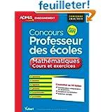Concours professeur des écoles - Mathématiques - Cours et exercices - L'essentiel en 35 fiches - Concours 2014...