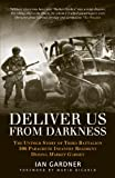 Deliver Us From Darkness (General Military)
