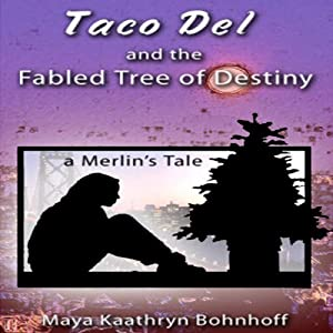 Taco Del and the Fabled Tree of Destiny Audiobook