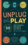 Unplug and Play: 50 Original Group Ga...