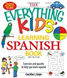 The Everything Kids Learning Spanish Book: Exercises and puzzles to help you learn Espanol (Everything Kids Series)