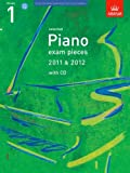 Selected Piano Exam Pieces 2011 & 2012, Grade 1, with CD (ABRSM Exam Pieces) ABRSM