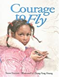 img - for Courage to Fly book / textbook / text book