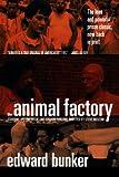 Animal Factory: A Novel