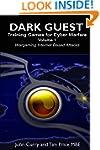 Dark Guest Training Games for Cyber W...
