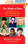 The Minds of Boys: Saving Our Sons Fr...