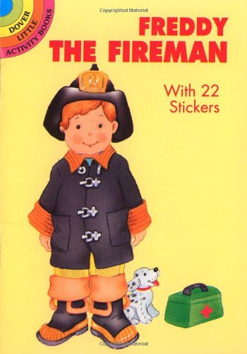 Freddy the Fireman : With 22 Stickers