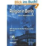 Religion in Berlin - Ein Handbuch