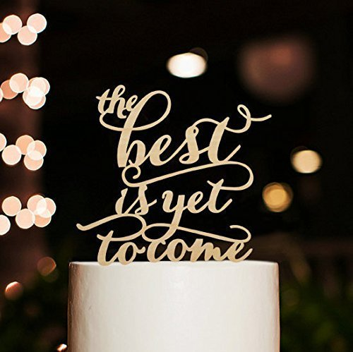 The Best is yet to Come Wedding Cake Toppers Rustic Wedding Gifts
