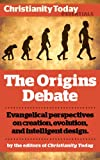 img - for The Origins Debate: Evangelical perspectives on creation, evolution, and intelligent design (Christianity Today Essentials) book / textbook / text book