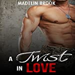 Stepbrother: A Twist in Love | Madelin Brook